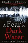 Slika za produkt A Fear of Dark Water                                                                                .